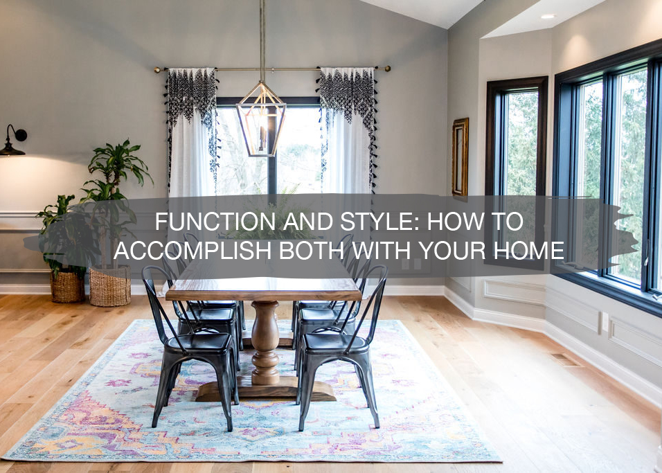 Function and Style In Your Home   construction2style