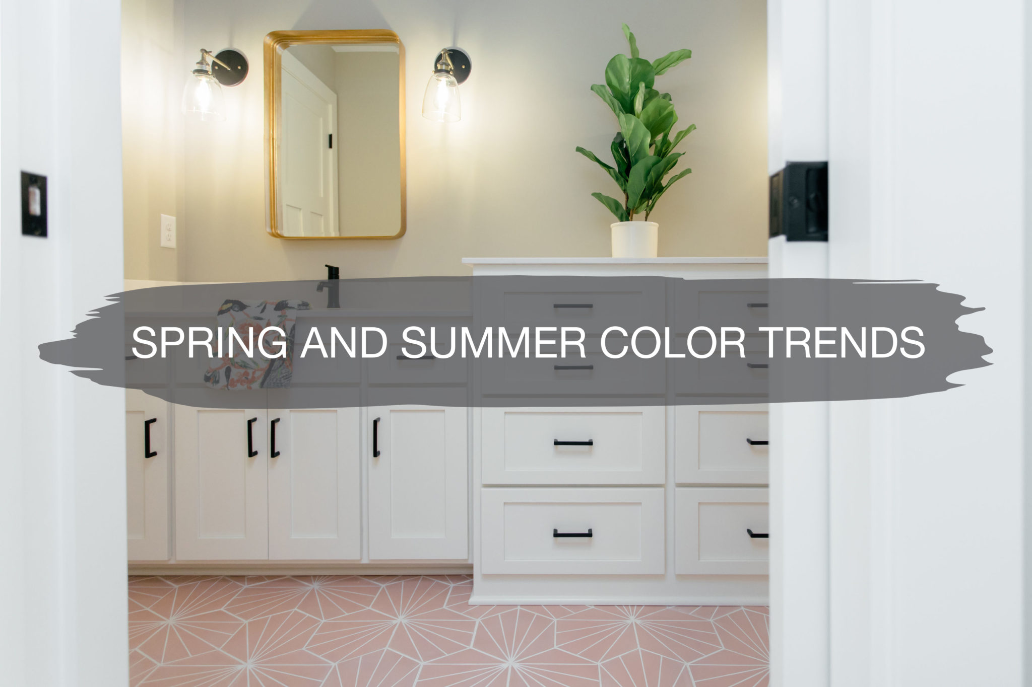 Spring and Summer Color Trends | construction2style