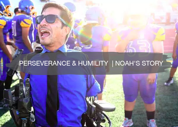 Perseverance & Humility | Noah Story | construction2style