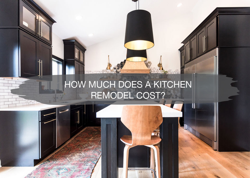 How much does a Kitchen Remodel Cost? | construction2style