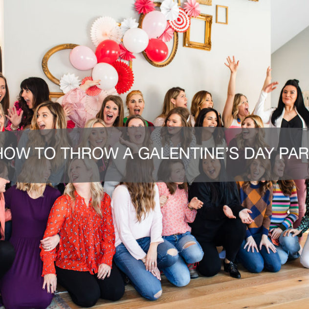 How to Throw a Galentine's Day Party | construction2style