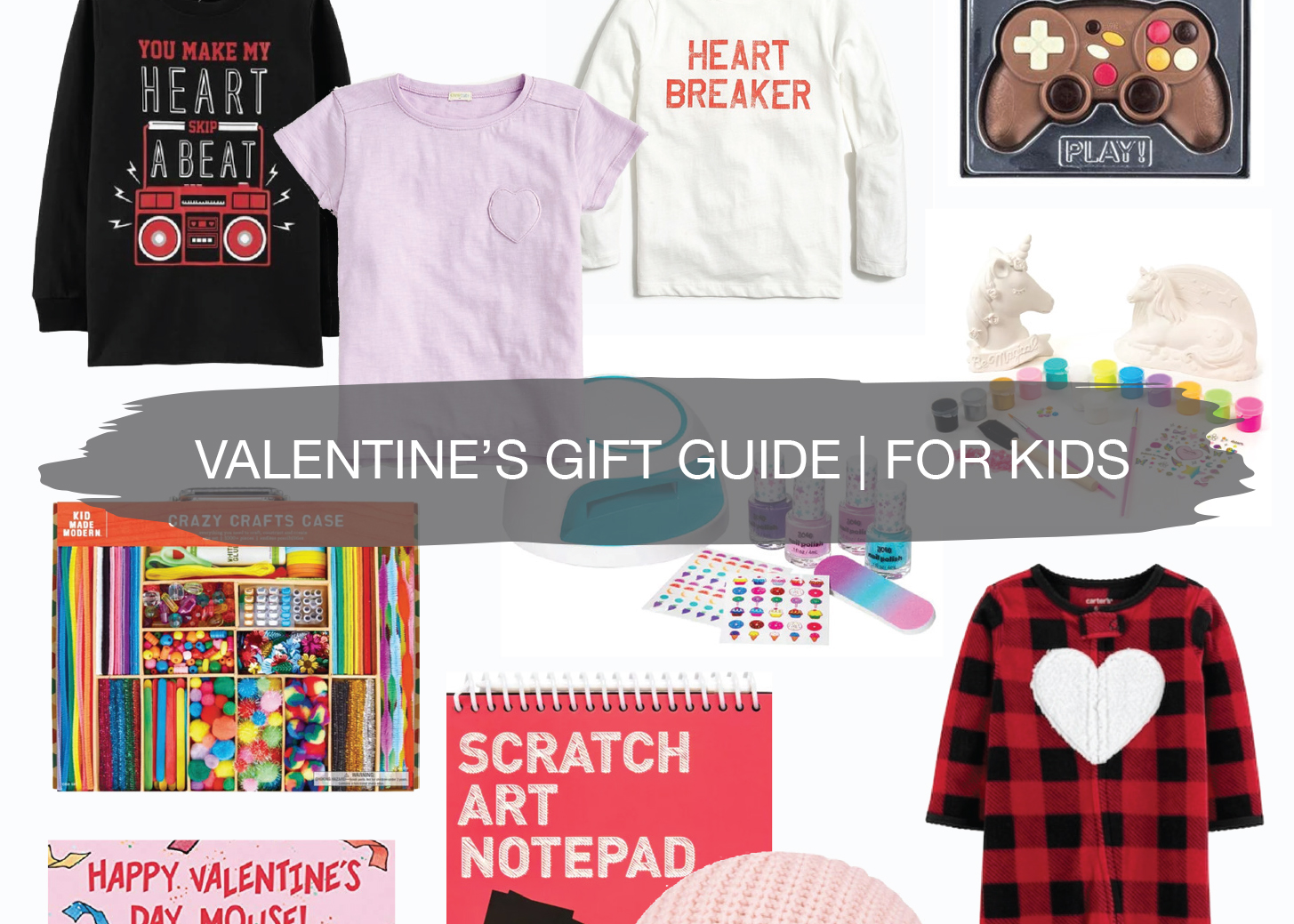 Valentine's Gift Guide | For Kids 1