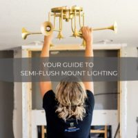Your Guide to Semi- Flush Mount Lighting